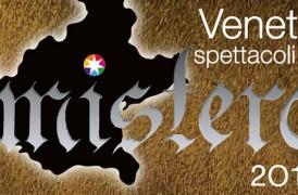 """Festival """"VENETO, Spettacoli di Mistero"""""""