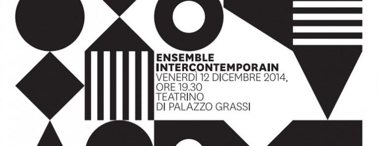 Ensemble Intercontemporain al Teatrino di Palazzo Grassi