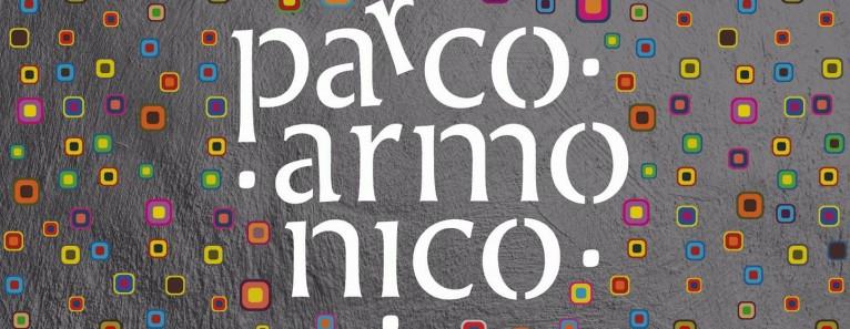 PARCO ARMONICO, inaugurazione il 6 Gennaio al Piraghetto