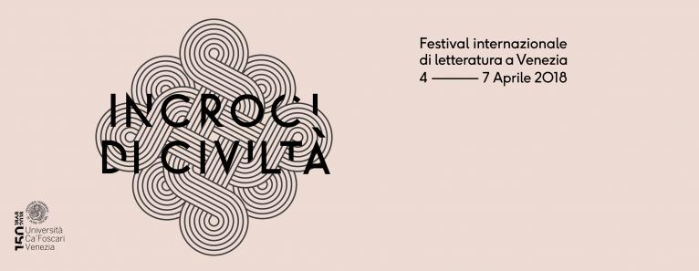 INCROCI DI CIVILTA, Festival di Letteratura a Venezia dal 4 al 7 Aprile
