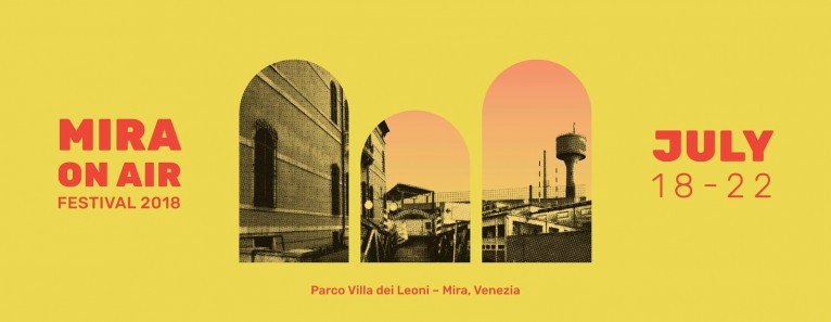 Mira On Air Festival 2018. Il programma del festival di Parco Villa dei Leoni