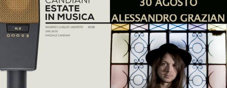 CANDIANI ESTATE IN MUSICA. Alessandro Grazian giovedì 30 Agosto.
