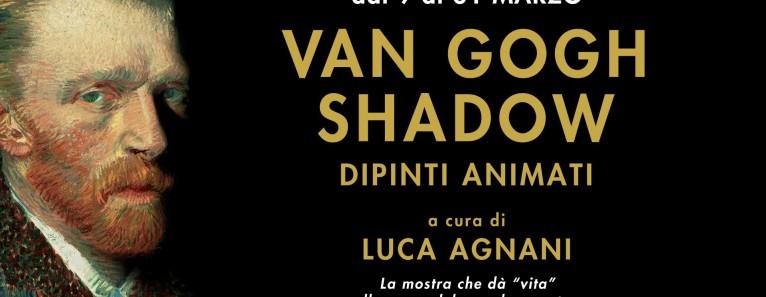 VAN GOGH SHADOWS. Mostra interattiva alla Nave de Vero fino al 31 Marzo