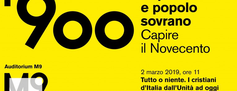 """""""Capire il Novecento. Papa re e popolo sovrano"""". All'M9 – Museo del '900 fino al 23 Marzo"""