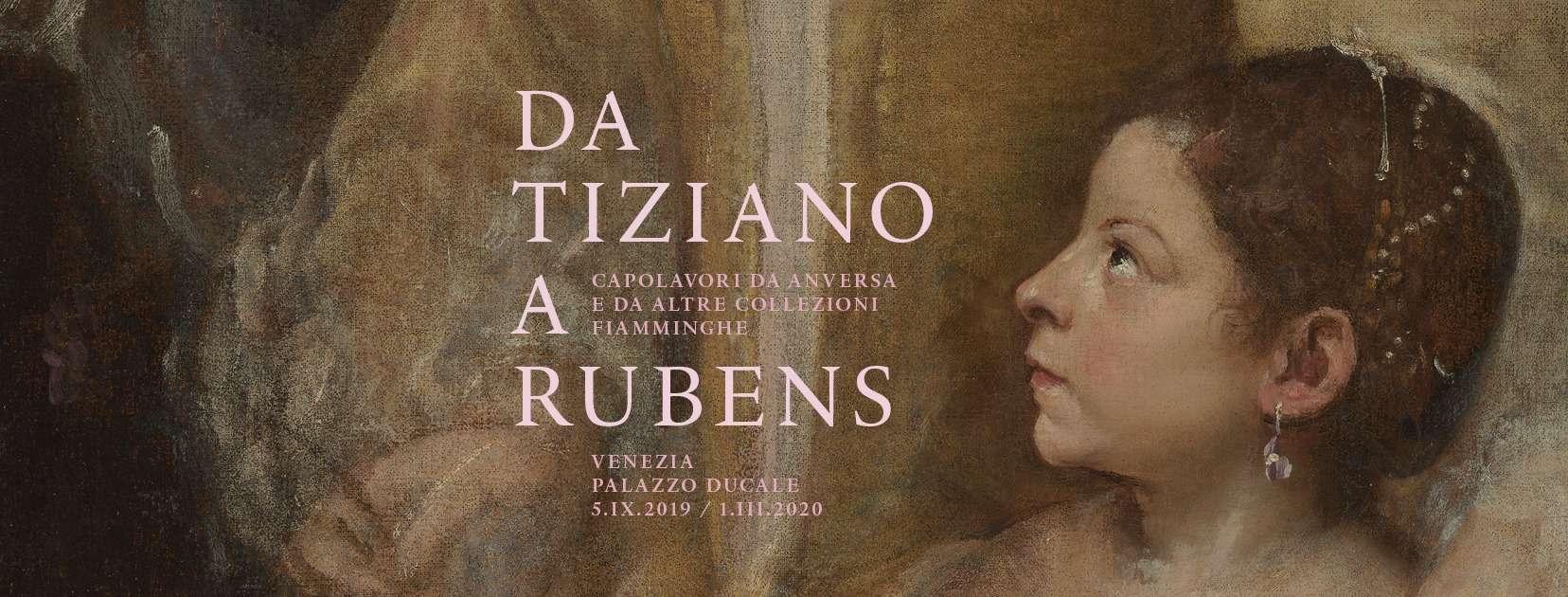 Da Tiziano a Rubens. Capolavori da Anversa e da altre collezioni fiamminghe in mostra a Palazzo Ducale