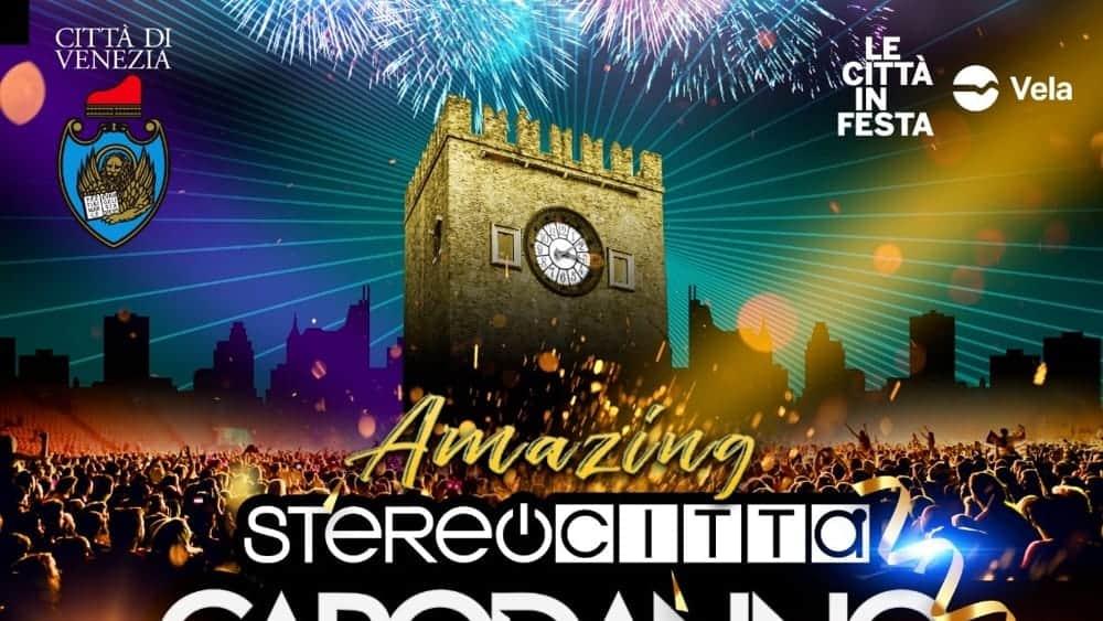 CAPODANNO 2020. Il super evento di Piazza Ferretto a Mestre