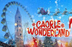 CAORLE WONDERLAND. La magia del Natale colora tutta Caorle fino al 6 Gennaio