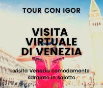 Visita virtuale di Venezia – Tour online